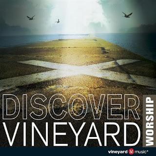 Vineyard - Various Artists - Discover Vineyard Worship 2010