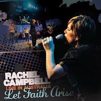 Rachel Campbell - Let Faith Arise: Live in Australia 2009