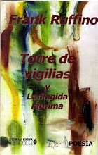 """LIBROS Y PREMIOS """"Torre de vigilias"""" y """"Fingida lágrima"""" (Año 2003/140 págs/75 poemas)."""