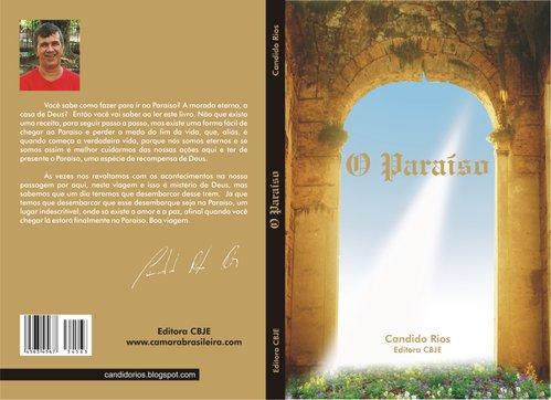 """Lançamento do Livro """"O Paraíso"""" de Candido Rios"""