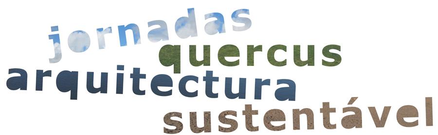 Jornadas Quercus Arquitectura Sustentável
