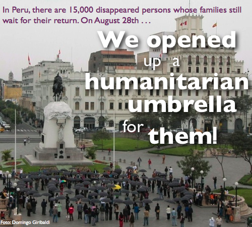Open Up Your Umbrella! - for the Families of the Disappeared in Peru
