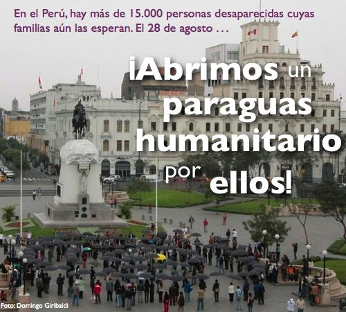 ¡Abre tu paraguas! - por las familias de los desaparecidos en Perú