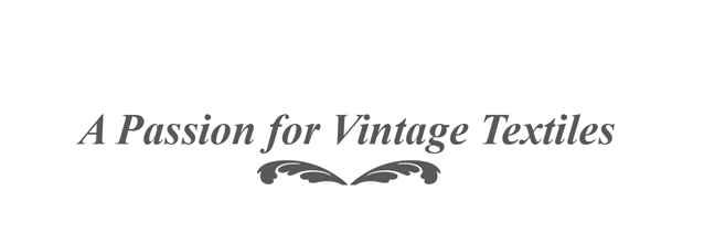 A Passion for Vintage Textiles