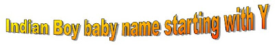 Tamil Hindu newborn boy babies name list starting with Y and photos