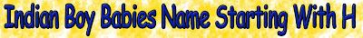 H letter Hindu boy name list