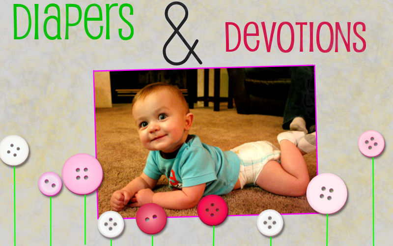 Diapers & Devotions