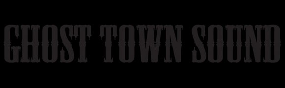 Ghost Town Sound