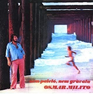 Osmar Milito - Nem Palet, Nem Gravata (1973)
