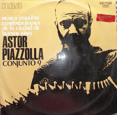 Astor Piazzolla y su Conjunto 9 – Musica Popular Contemporanea de De La Ciudad de Buenos Aires (1972)