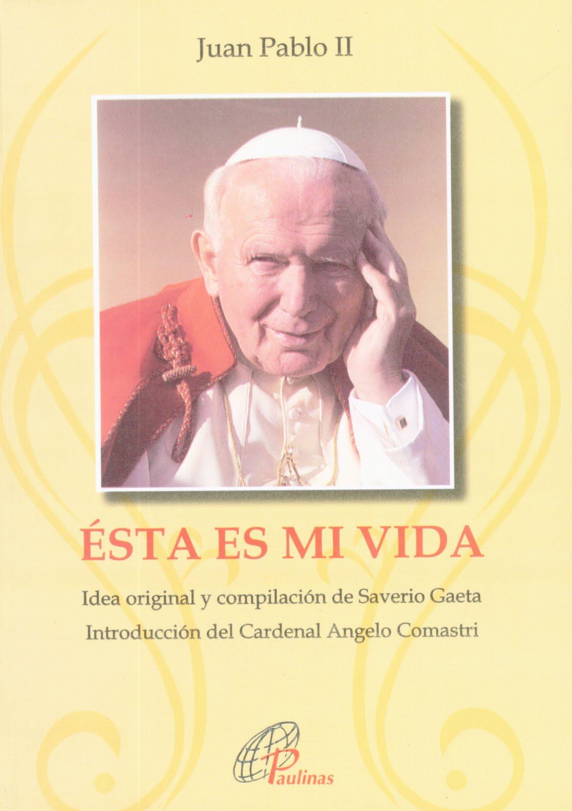 """... Antonio Benito: Ésta es mi vida. """"Autobiografía"""" de Juan Pablo II"""