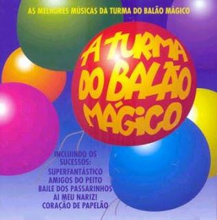 Capa Turma do Balão Mágico   As Melhores Músicas | músicas
