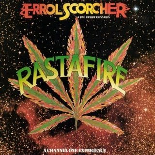Errol Scorcher. dans Errol Scorcher Errol+Scorcher+&+The+Revolutionaries+-+Rasta+Fire+(A+Channel+One+Experience)-1978