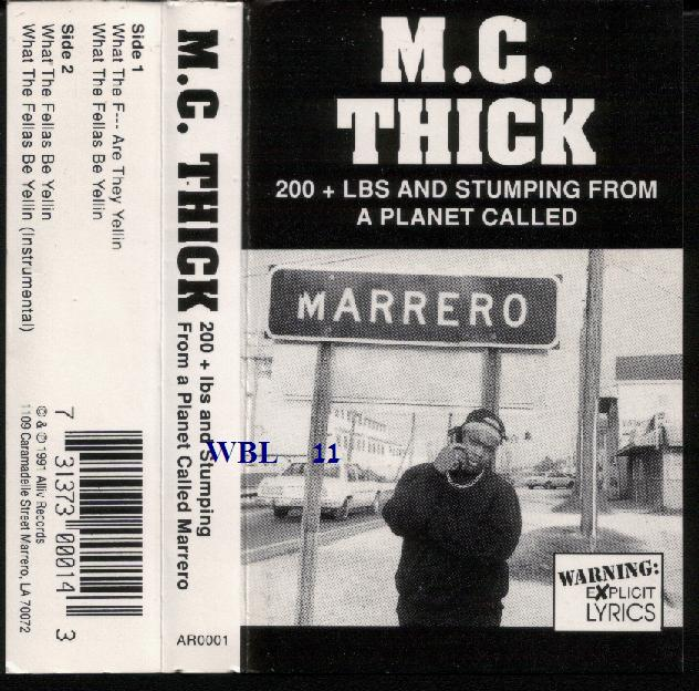 MC Thick - Marrero (What The F___ They Be Yellin)