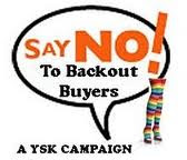 Say NO ! To Backout Buyer ~~