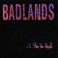 badlands - Dusk [1998]