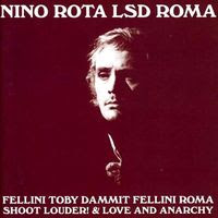 soundtrack by nino rota - lsd roma (2005)