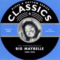 the chronological big maybelle 1944-1953