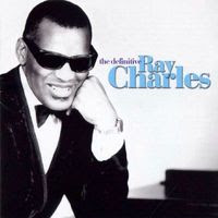 Ray Charles - The Definitive (2005)