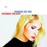 Viktoria Tolstoy - Shining On You (2004)