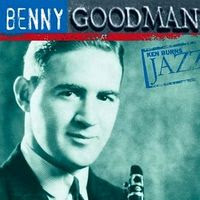 Ken Burns Jazz Series benny goodman