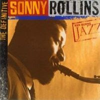 Ken Burns Jazz Series sony rollins