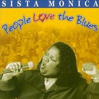 Sista Monica Parker – People Love the Blues (2000)