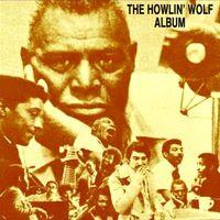 Howlin' Wolf - The Howlin' Wolf Album (1968)