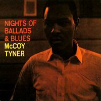 McCoy Tyner - Nights of Ballads & Blues (1963)