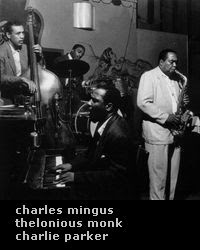 charles mingus thelonious monk charlie parker