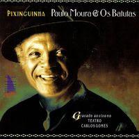 Pixinguinha: Paulo Moura e os Batutas (1998)