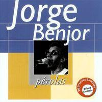 jorge ben jor - pérolas (2000)