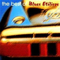 blues etilicos - The Best of Blues Etílicos (1998)
