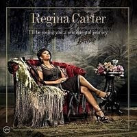 regina carter - I'll Be Seeing You a Sentimental Journey (2006)