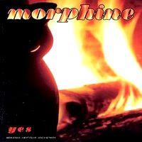 Morphine - Yes (1995)