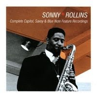 Sonny Rollins - Complete Capitol, Savoy & Blue Note Feature Recordings (2001)