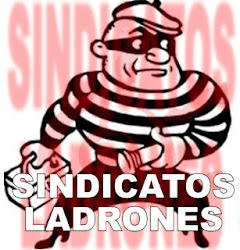 SINDICATOS LADRONES