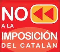 NO A LA IMPOSICIÓN DEL CATALÁN