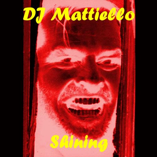 DJ Mattiello - Shining EP