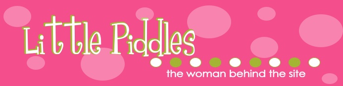Little Piddles...the woman behind the site