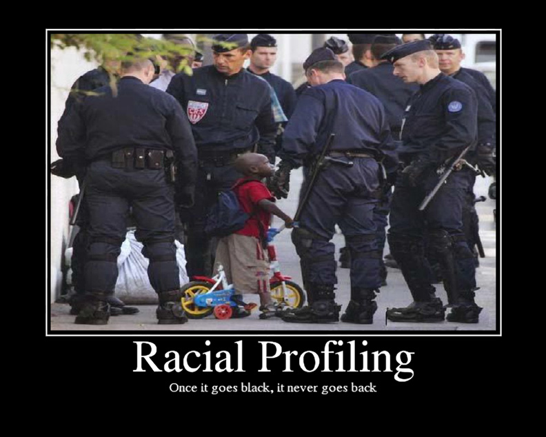 racial profiling 2 Racial profiling [t] racial profiling not allow racial profiling is this a racial profile explain 2.