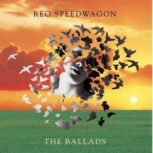 REO Speedwagon - The Ballads