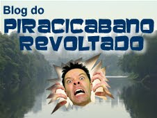 Estamos com o Blog do PIRACICABANO REVOLTADO!