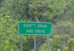 DONT'T drink and make signs