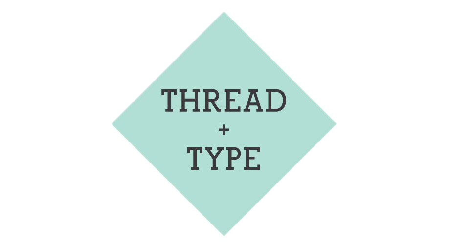 thread + type
