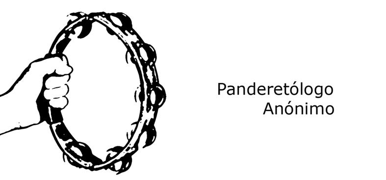 Panderetologo Anónimo