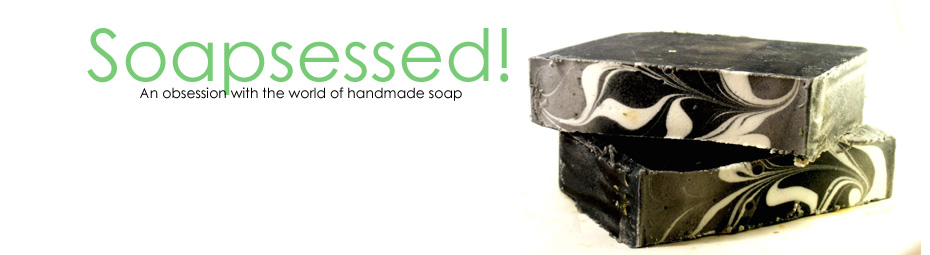 Soapsessed!
