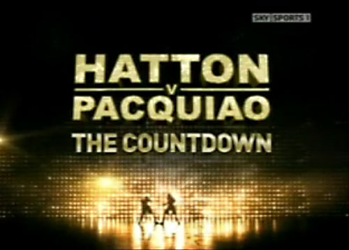 Pacquiao vs Hatton Sky Box Office Big Fight Countdown