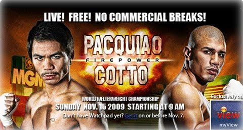 ... Pacquiao vs Cotto fight PLDT DSL WatchPad live stream free online