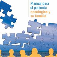 """""""EL MANUAL PARA EL PACIENTE ONCOLÓGICO Y SU FAMILIA"""""""